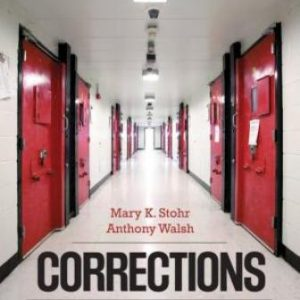 Test Bank for Corrections: From Research, to Policy, to Practice, 1st Edition Stohr