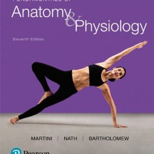 Test Bank for Fundamentals of Anatomy and Physiology 11th Edition Martini