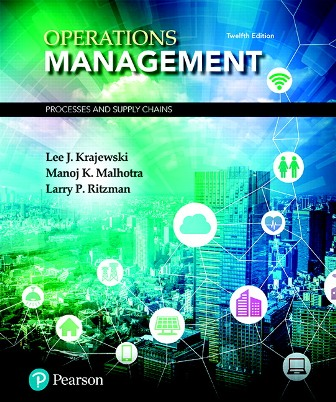Solution Manual for Operations Management: Processes and Supply Chains 12th Edition Krajewski