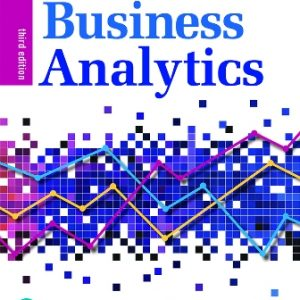 Solution Manual for Business Analytics, 3rd Edition Evans