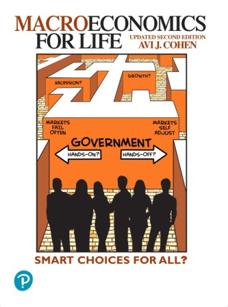 Solution Manual for Macroeconomics for Life: Smart Choices for All? Updated 2nd Edition Cohen