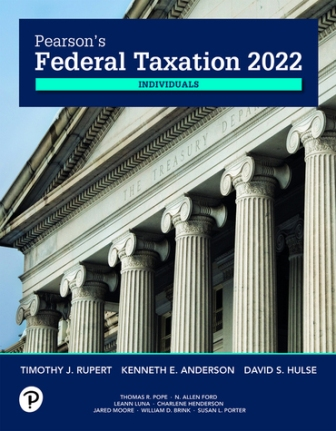Solution Manual for Pearson's Federal Taxation 2022 Corporations Partnerships Estates & Trusts 35th Edition Rupert