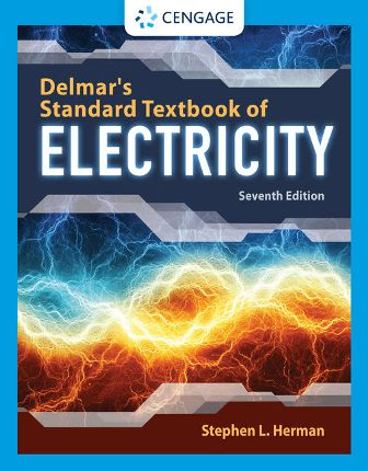 Test Bank for Delmar's Standard Textbook of Electricity, 7th Edition Herman