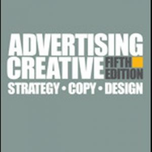 Test Bank for Advertising Creative Strategy, Copy, and Design 5th Edition Altstiel