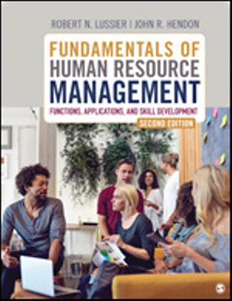 Solution Manual for Fundamentals of Human Resource Management Functions, Applications, and Skill Development 2nd Edition Hendon