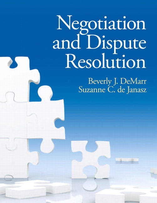 Test Bank for Negotiation and Dispute Resolution DeMarr