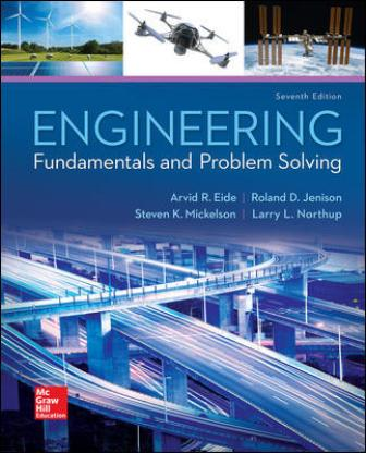 Solution Manual for Engineering Fundamentals and Problem Solving 7th Edition Eide