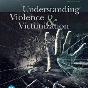 Test Bank for Understanding Violence and Victimization 7th Edition Meadows