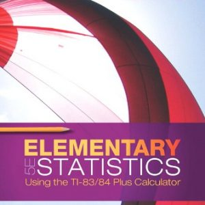 Solution Manual for Elementary Statistics Using the TI-83/84 Plus Calculator 5th Edition Triola