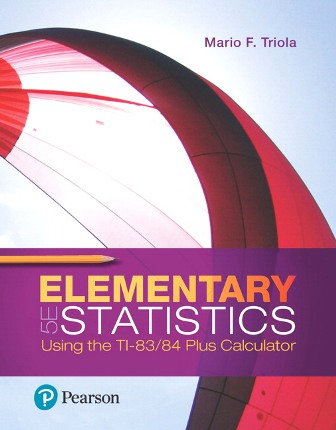 Test Bank for Elementary Statistics Using the TI-83/84 Plus Calculator 5th Edition Triola
