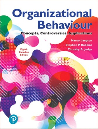 Test Bank for Organizational Behaviour: Concepts, Controversies, Applications 8th Canadian Edition Langton