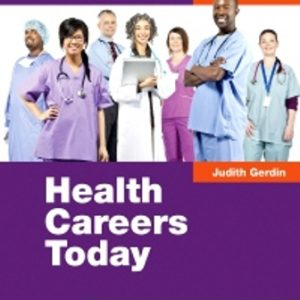 Test Bank for Health Careers Today 6th Edition Gerdin
