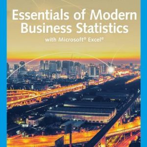 Solution Manual for Essentials of Modern Business Statistics with Microsoft Excel 8th Edition Anderson