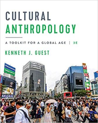 Test Bank for Cultural Anthropology: A Toolkit for a Global AgE 3rd Edition Guest