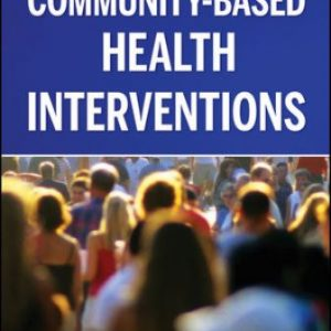 Test Bank for Community-Based Health Interventions 1st Edition Guttmacher