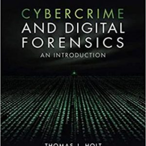 Test Bank for Cybercrime and Digital Forensics: An Introduction 2nd Edition Holt