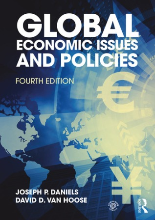 Test Bank for Global Economic Issues and Policies 4th Edition Daniels