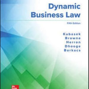 Test Bank for Dynamic Business Law 5th Edition Kubasek