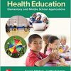 Test Bank for ISE Health Education: Elementary and Middle School Applications 9th Edition Telljohann