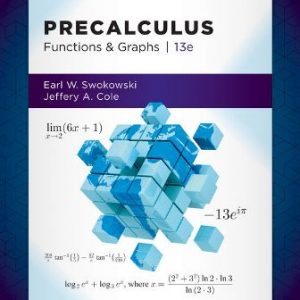 Solution Manual for Precalculus: Functions and Graphs13th Edition Swokowski