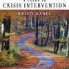 Test Bank for A Guide to Crisis Intervention 6th Edition Kanel