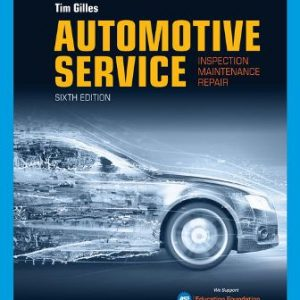 Solution Manual for Automotive Service: Inspection, Maintenance, Repair 6th Edition Gilles