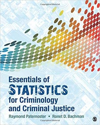Test Bank for Essentials of Statistics for Criminology and Criminal Justice 1st Edition Bachman