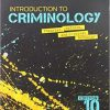 Test Bank for Introduction to Criminology Theories, Methods, and Criminal Behavior 10th Edition Hagan